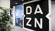 几十亿买版权、招募ESPN前老大,流媒体平台DAZN想搅局体育转播市场