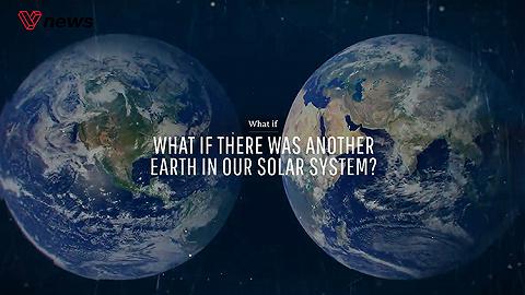 世界地球日:太阳系里存在另一个地球会怎样?