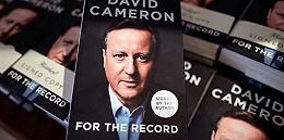 英國前首相卡梅隆回憶錄《記錄在案》首周銷量不及布萊爾